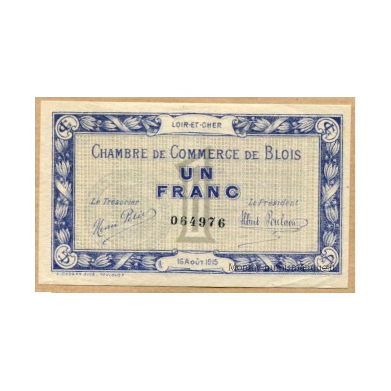 Blois 1 franc 16 ao t 1915 chambre de commerce montay numismatique - Chambre de commerce de blois ...