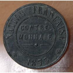 5 centimes 1873 contre-monnaie en zinc